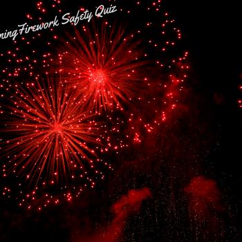 Fireworks Safety Quiz