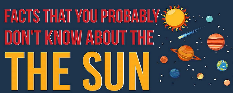 Facts You Probably Didn't Know About The Sun